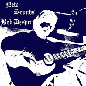 Bob Desper - New Sounds