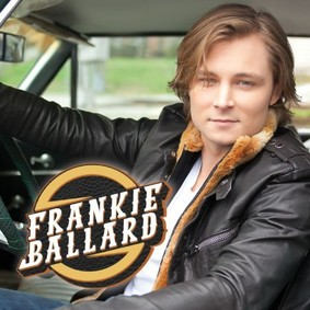 Frankie Ballard - Frankie Ballard