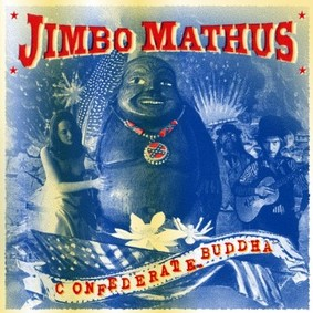 Jim Mathus - Confederate Buddha