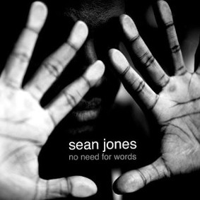 Sean Jones - No Need For Words