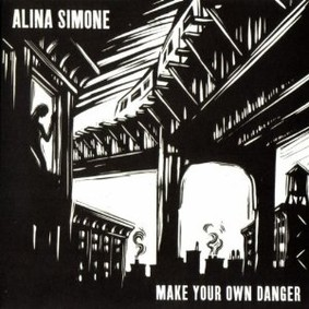 Alina Simone - Make Your Own Danger