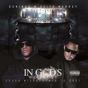 Canibus - Undergods: In Gods We Trust - Crush Microphones To Dust