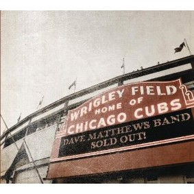 Dave Matthews - Live at Wrigley Field