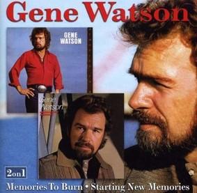 Gene Watson - Memories to Burn/Starting New Memories