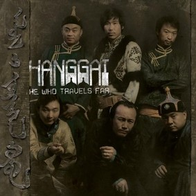 Hanggai - He Who Travels Far