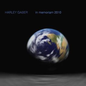 Harley Gaber - Harley Gaber: In Memoriam 2010