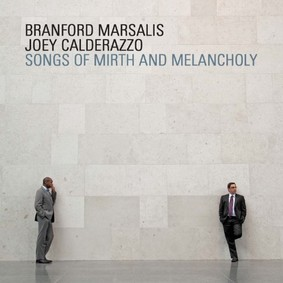 Branford Marsalis - Songs of Mirth and Melancholy