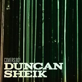 Duncan Sheik - Covers 80s