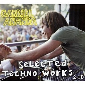Gabriel Ananda - Selected Techno Works