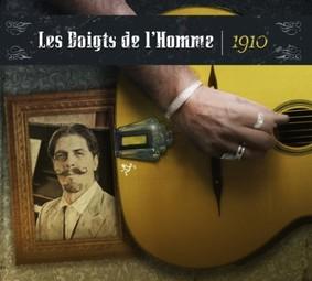 Les Doigts de l'Homme - 1910
