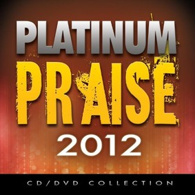 Maranatha Praise Band - Platinum Praise 2012