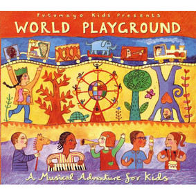 Putumayo Kids - Kids World Party