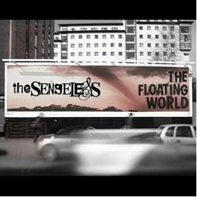 The Senseless - The Floating World