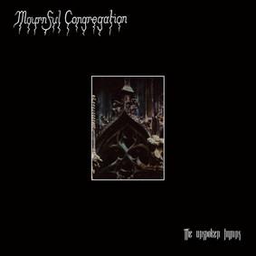 Mournful Congregation - Unspoken Hymns