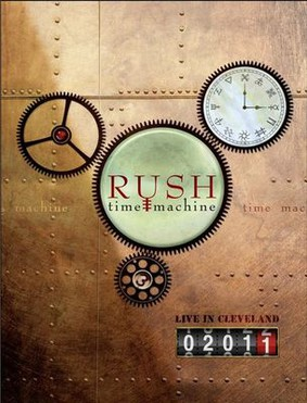 Rush - Time Machine 2011: Live In Cleveland [DVD]