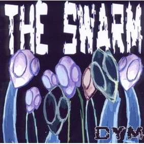 Dym - The Swarm