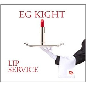 E.G. Kight - Lip Service