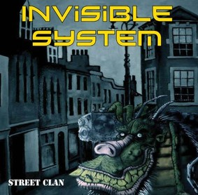 Invisible System - Street Clan