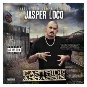 Jasper Loco - Eastside Assassin