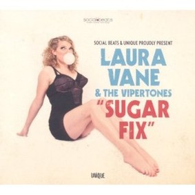 Laura Vane & the Vipertones - Sugar Fix