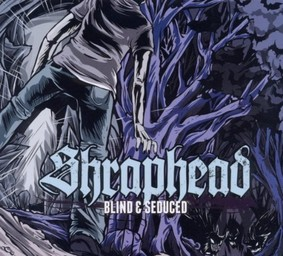 Shraphead - Blind & Seduced