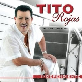 Tito Rojas - Independiente