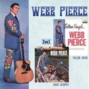 Webb Pierce - Fallen Angel/Cross Country