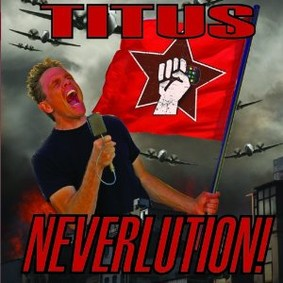 Christopher Titus - Neverlution