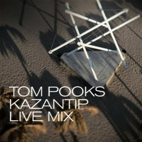 Tom Pooks - Kazantip Live Mix