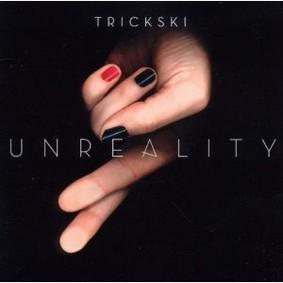 Trickski - Unreality