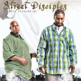 Gospel Gangstaz - Street Disciples