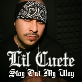 Lil Cuete - Stay Out My Way