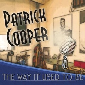 Patrick Cooper - The Way It Used to Be