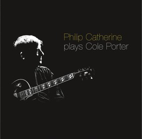 Philip Catherine - Plays Cole Porter