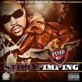 Pimp C - Still Pimping
