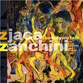 Ratko Zjaca - The Way We Talk