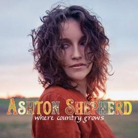 Ashton Shepherd - Where Country Grows