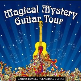 Carlos Bonell - Magical Mystery Guitar Tour