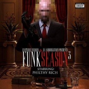 Philthy Rich - Funk Season 3