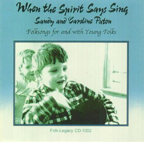 Sandy Paton - When the Spirit Says Sing
