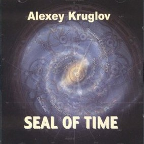 Alexey Kruglov - Seal of Time