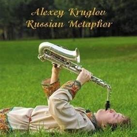 Alexey Kruglov - Russian Metaphor