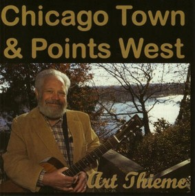 Art Thieme - Chicago Town and Points West