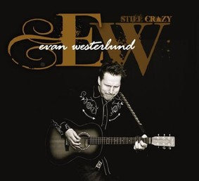 Evan Westerlund - Still Crazy
