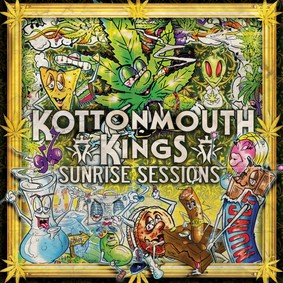 Kottonmouth Kings - Sunrise Sessions