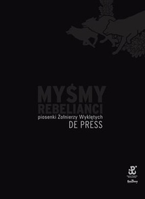 De Press - Myśmy Rebelianci [DVD]