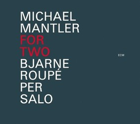 Michael Mantler - For Two