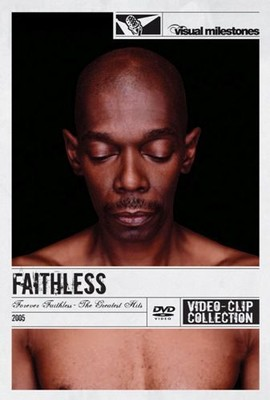 Faithless - Forever Faithless - The Greatest Hits [DVD]