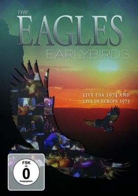 Eagles - Earlybirds [DVD]