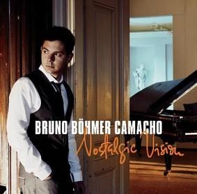 Camacho Bruno Bohmer - Nostalgic Vision